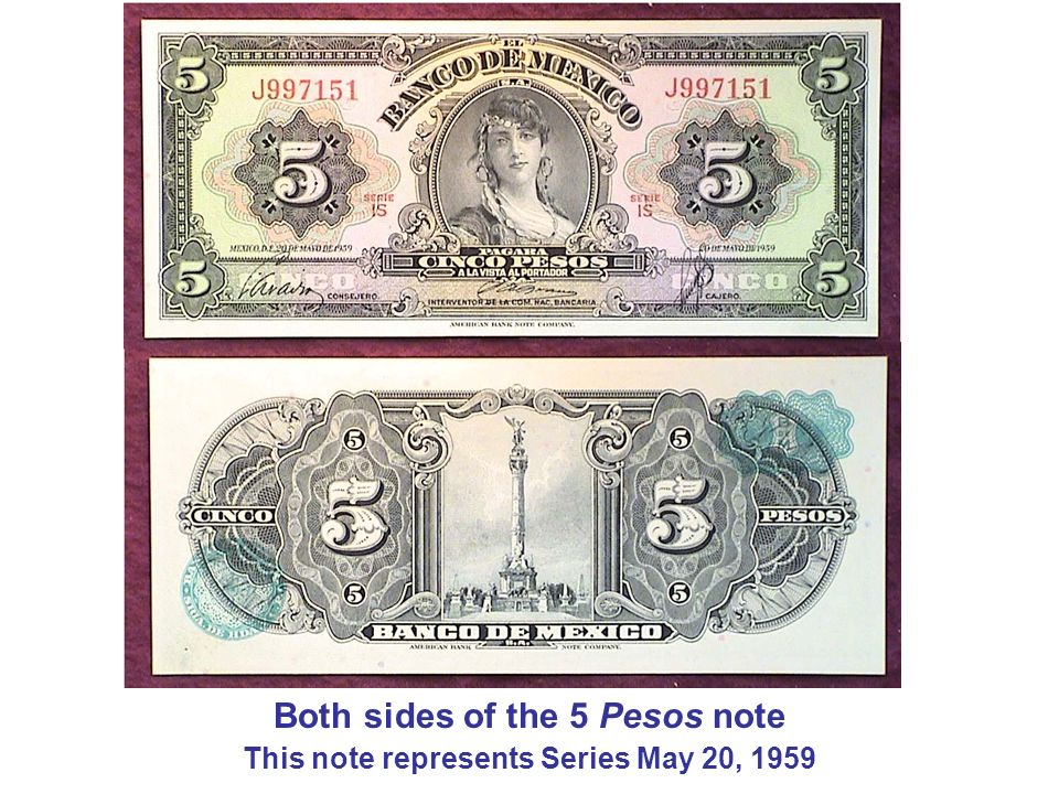 Both sides of the 5 Pesos note This note represents Series May 20, 1959