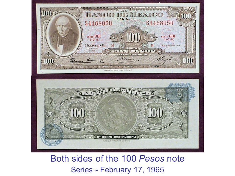 Both sides of the 100 Pesos note Series - February 17, 1965