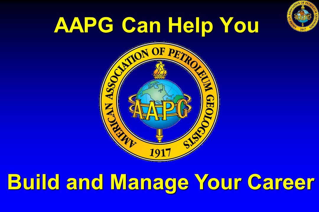 AAPG Can Help You Build and Manage Your Career