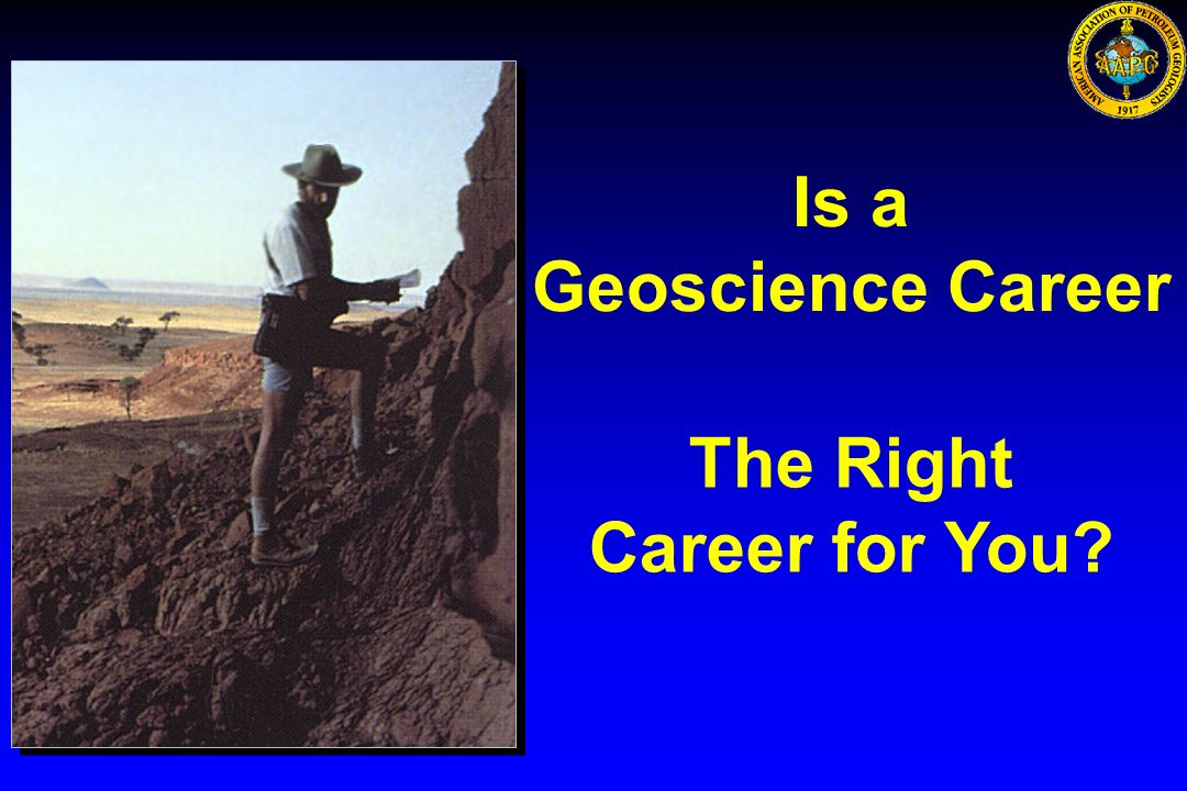 Is a Geoscience Career The Right Career for You?
