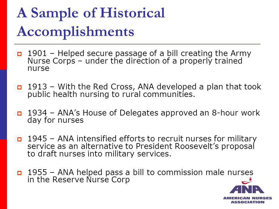 For more information go to:NursingWorld.org The official web site of the American Nurses Association