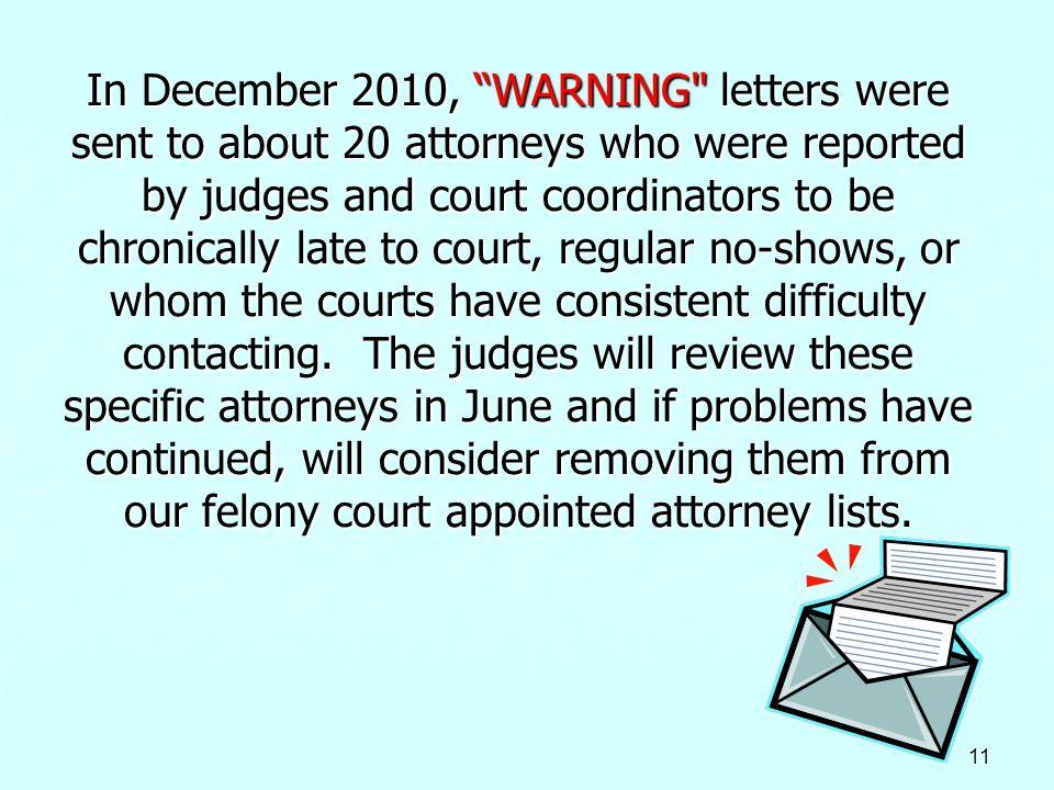 11 In December 2010, WARNING