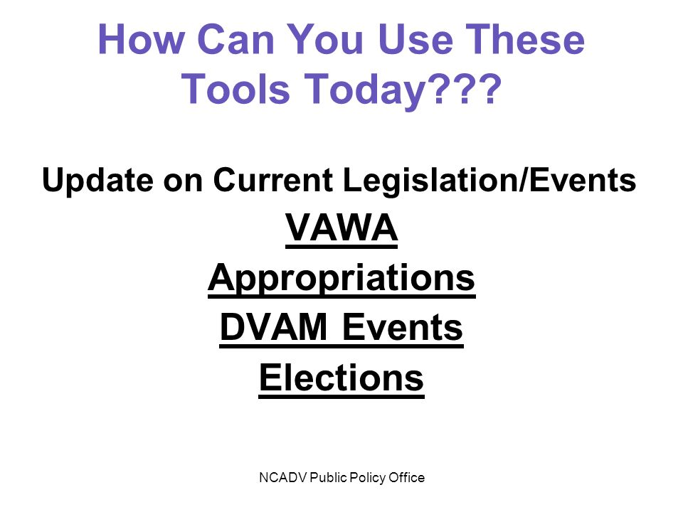 NCADV Public Policy Office How Can You Use These Tools Today .