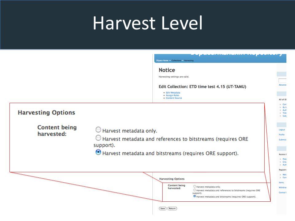 Harvest Level