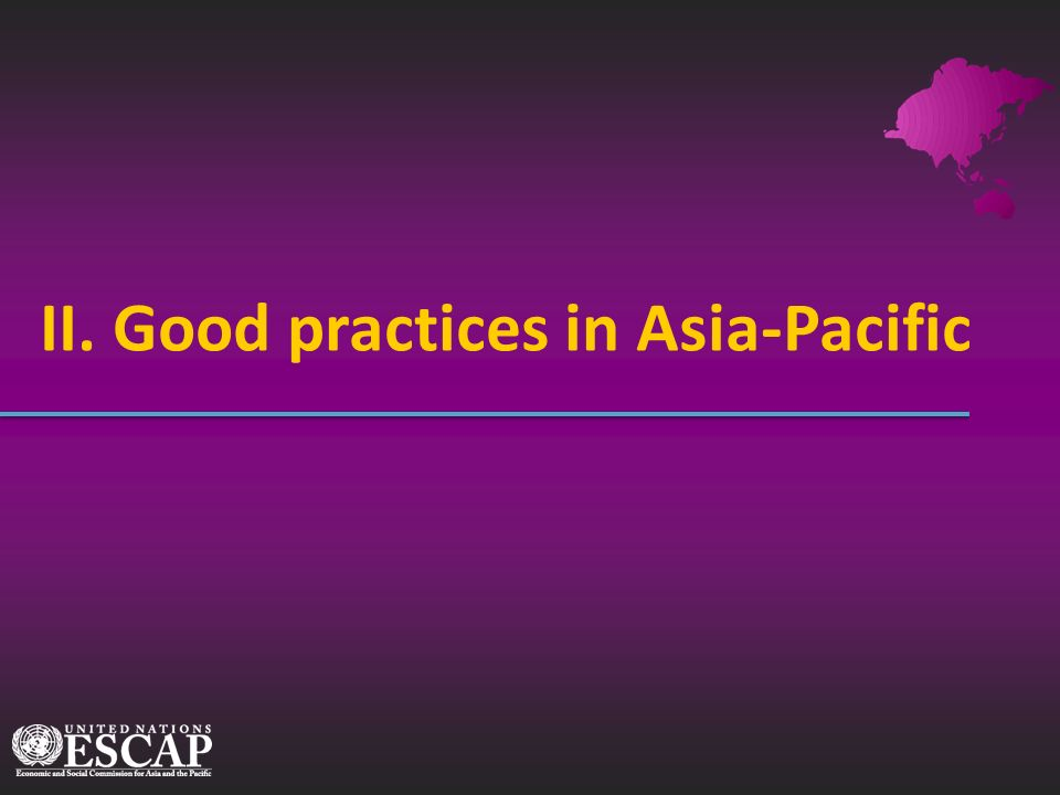 II. Good practices in Asia-Pacific