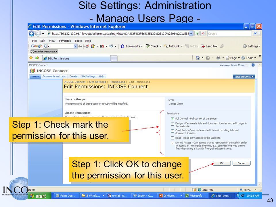 43 Site Settings: Administration - Manage Users Page - Step 1: Check mark the permission for this user. Step 1: Click OK to change the permission for