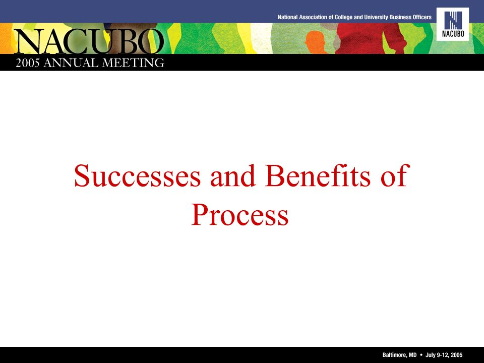 Successes and Benefits of Process