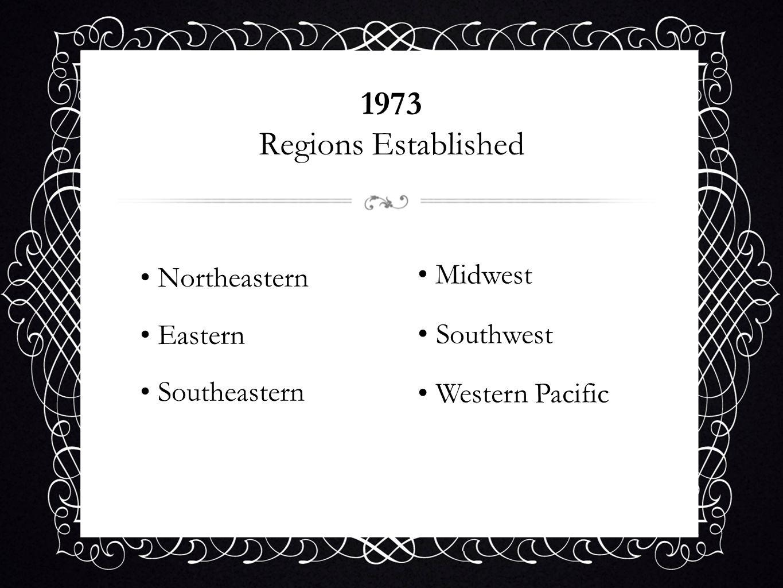 Northeastern Eastern Southeastern Midwest Southwest Western Pacific 1973 Regions Established