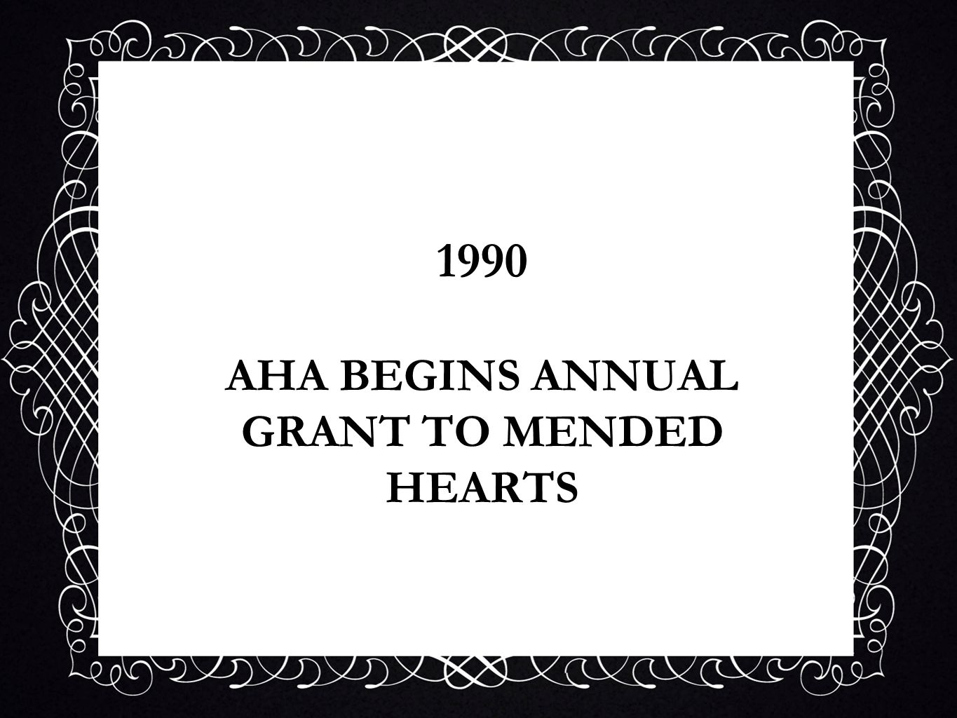 1990 AHA BEGINS ANNUAL GRANT TO MENDED HEARTS