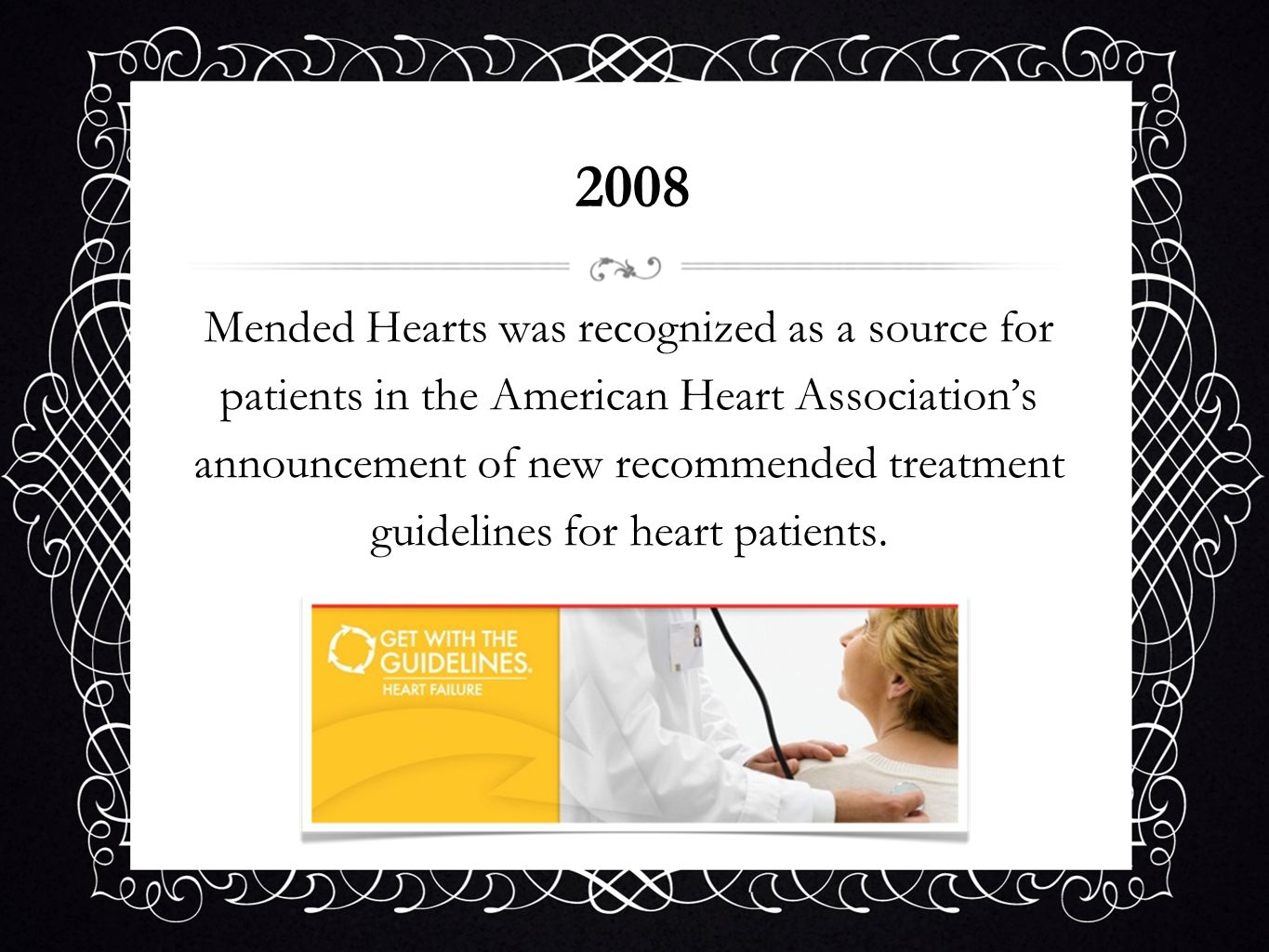Mended Hearts was recognized as a source for patients in the American Heart Associations announcement of new recommended treatment guidelines for hear