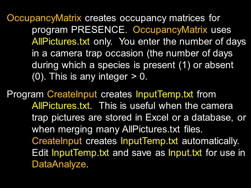 OccupancyMatrix creates occupancy matrices for program PRESENCE.