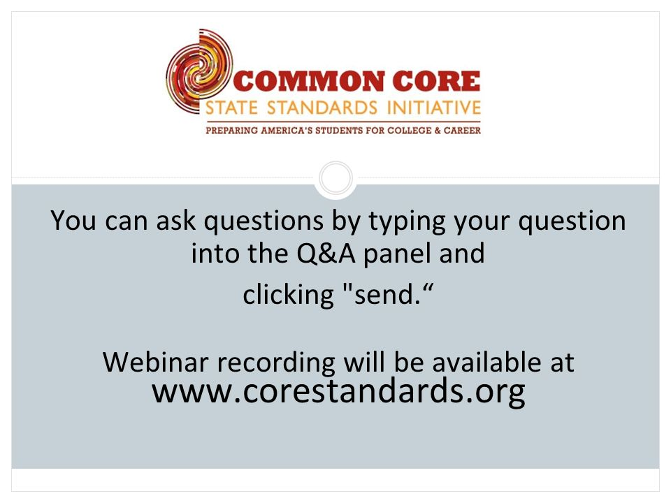 You can ask questions by typing your question into the Q&A panel and clicking