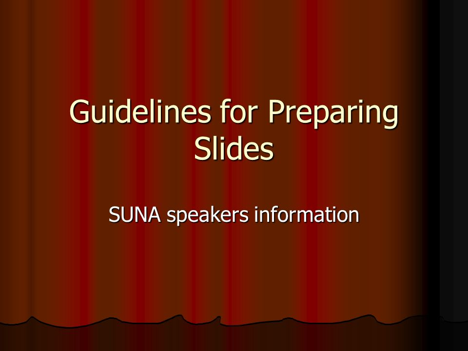 FYI prior to the conference SUNA is no longer printing a syllabus, so power point presentations will be uploaded prior to the meeting for attendees to print the handouts theyd like to bring with them.