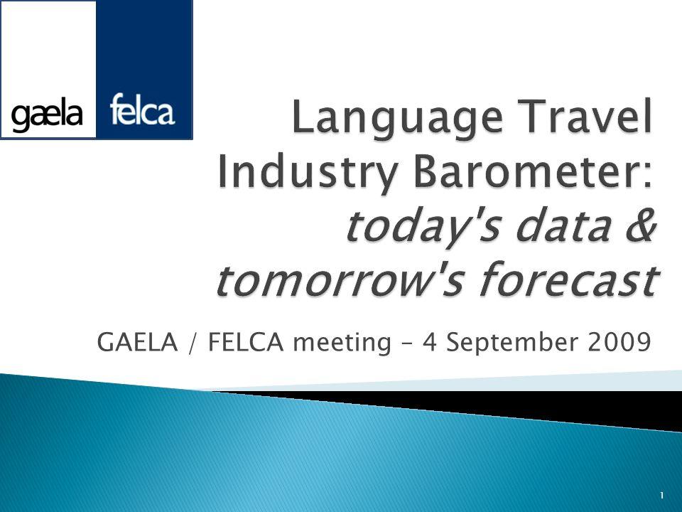 GAELA / FELCA meeting – 4 September 2009 1