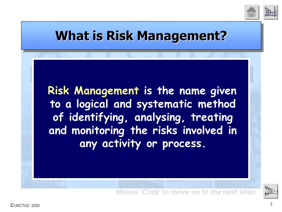 © UNCTAD 2000 4 End Mouse Click to move on to the next slide Next Good management practice Process steps that enable improvement in decision making A