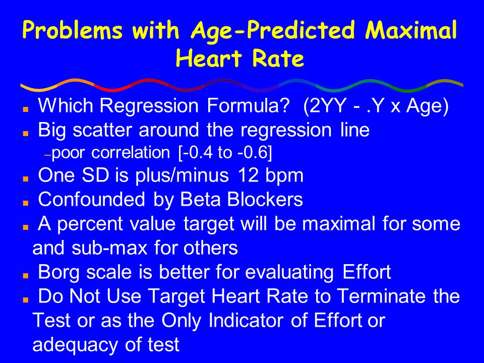 Symptom-Sign Limited Testing Endpoints n Dyspnea, fatigue, chest pain n Systolic blood pressure drop n ECG--ST changes, arrhythmias n Physician Assessment n Borg Scale