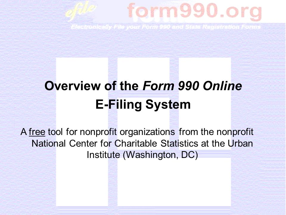 Drop-down banner menus provide easy navigation from any screen to all Form 990 or 990-EZ sections, schedules, attachments, and instructions.
