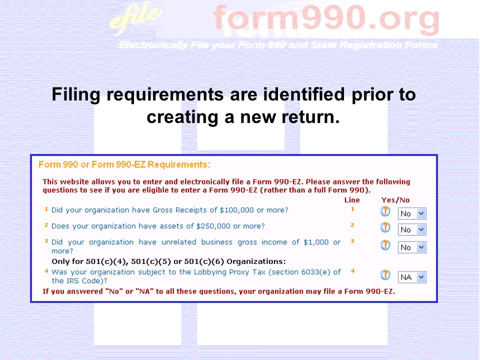 Filing requirements are identified prior to creating a new return.
