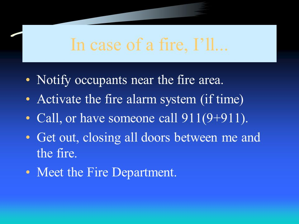 In case of a fire, Ill...
