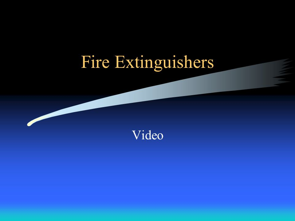 Fire Types Class A -- Ordinary Combustibles Class B -- Flammable Liquids Class C -- Electrical Know the types of extinguishers in your area and what t