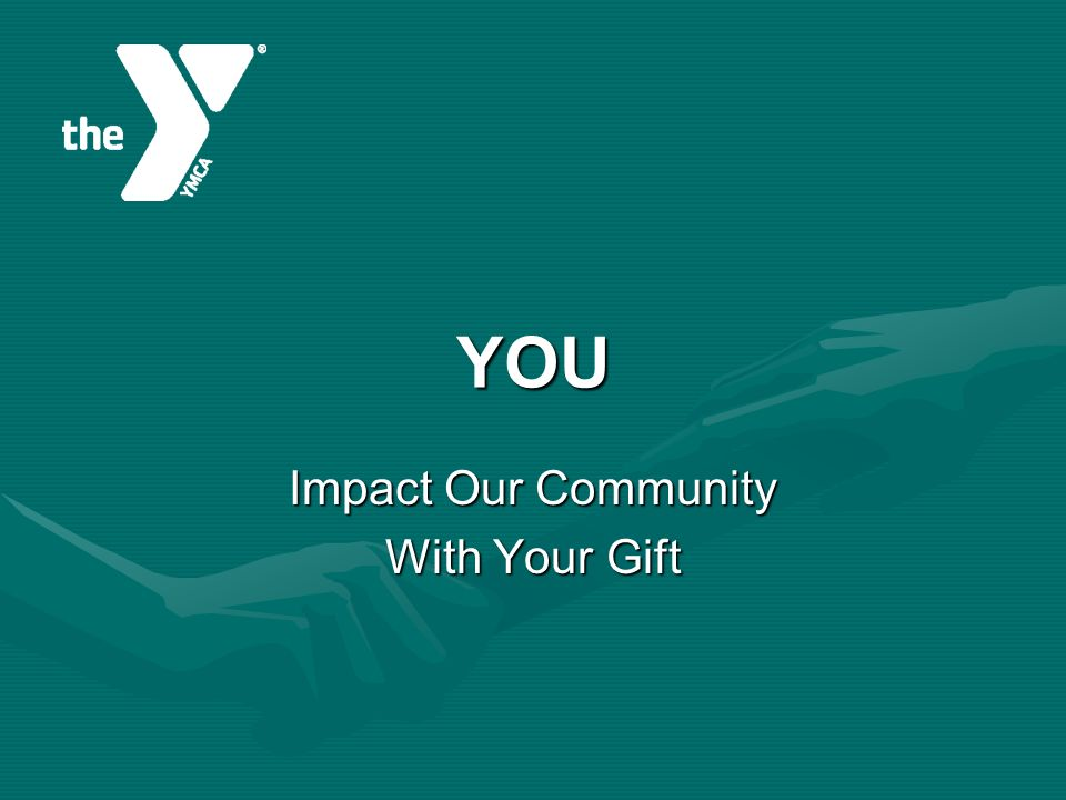 YOU Impact Our Community With Your Gift
