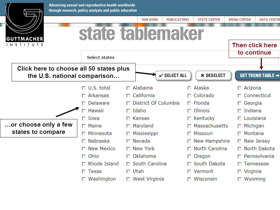 Click here to choose all 50 states plus the U.S. national comparison… …or choose only a few states to compare Then click here to continue