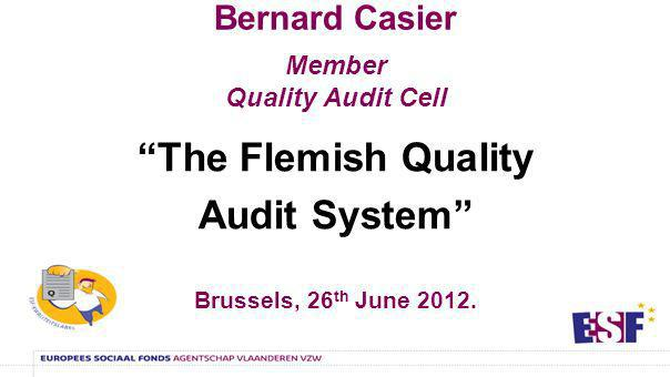 10 program….Flemish quality audit What. Why. How.