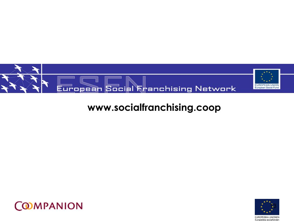 13 www.socialfranchising.coop
