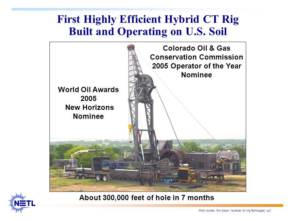 First Highly Efficient Hybrid CT Rig Built and Operating on U.S. Soil Photo courtesy Tom Gipson, Advanced Drilling Technologies, LLC World Oil Awards