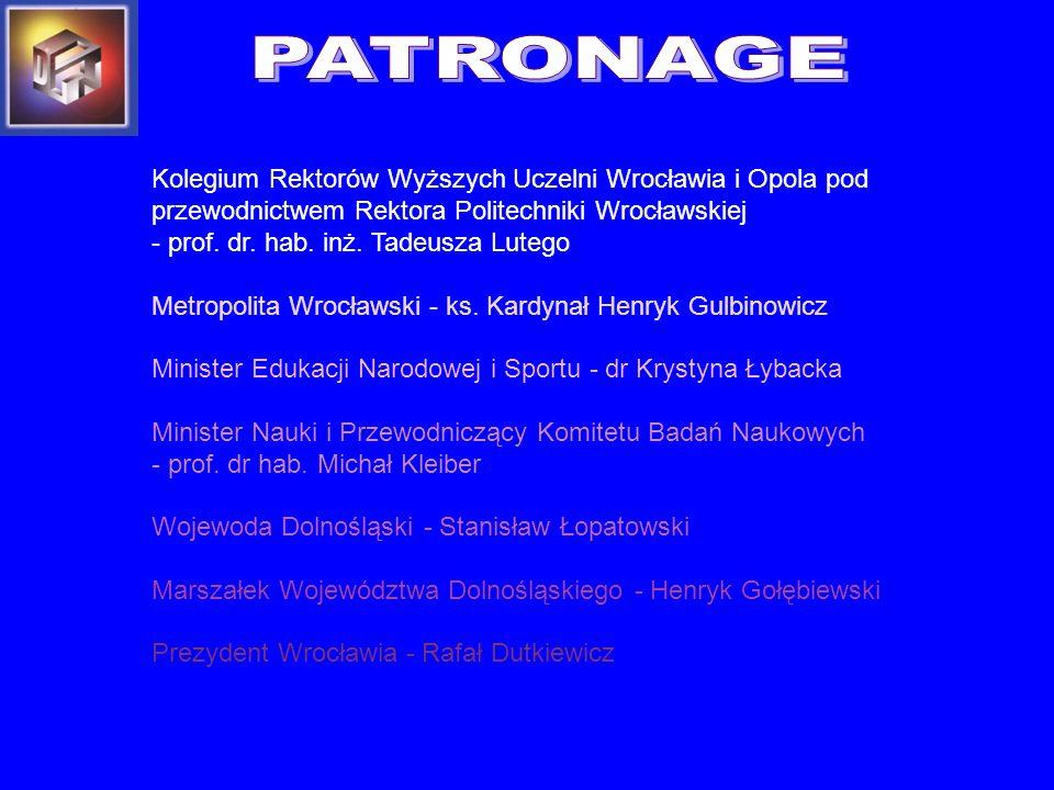Kolegium Rektorów Wyższych Uczelni Wrocławia i Opola pod przewodnictwem Rektora Politechniki Wrocławskiej - prof. dr. hab. inż. Tadeusza Lutego Metrop