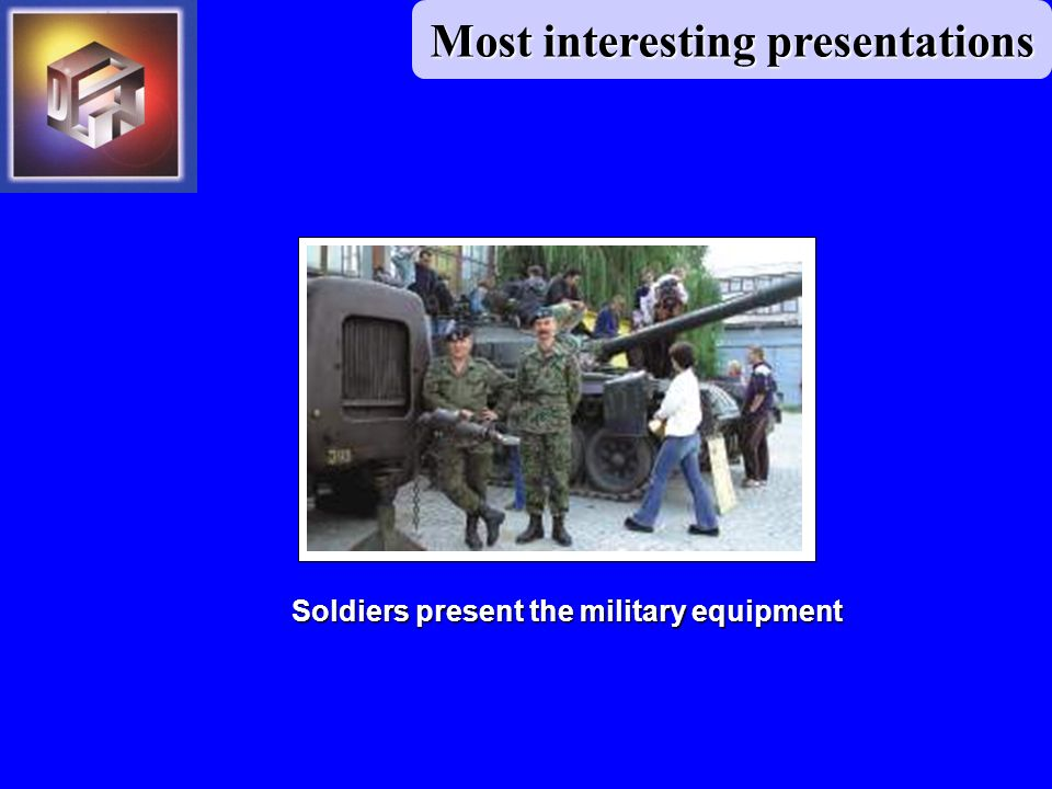 Soldiers present the military equipment Most interesting presentations
