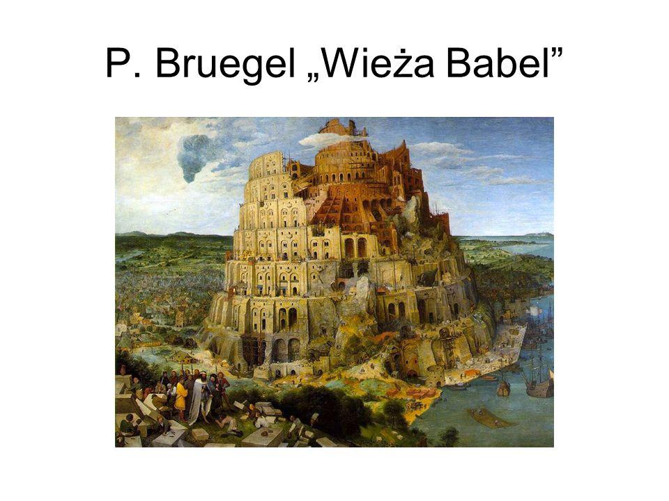 P. Bruegel Wieża Babel