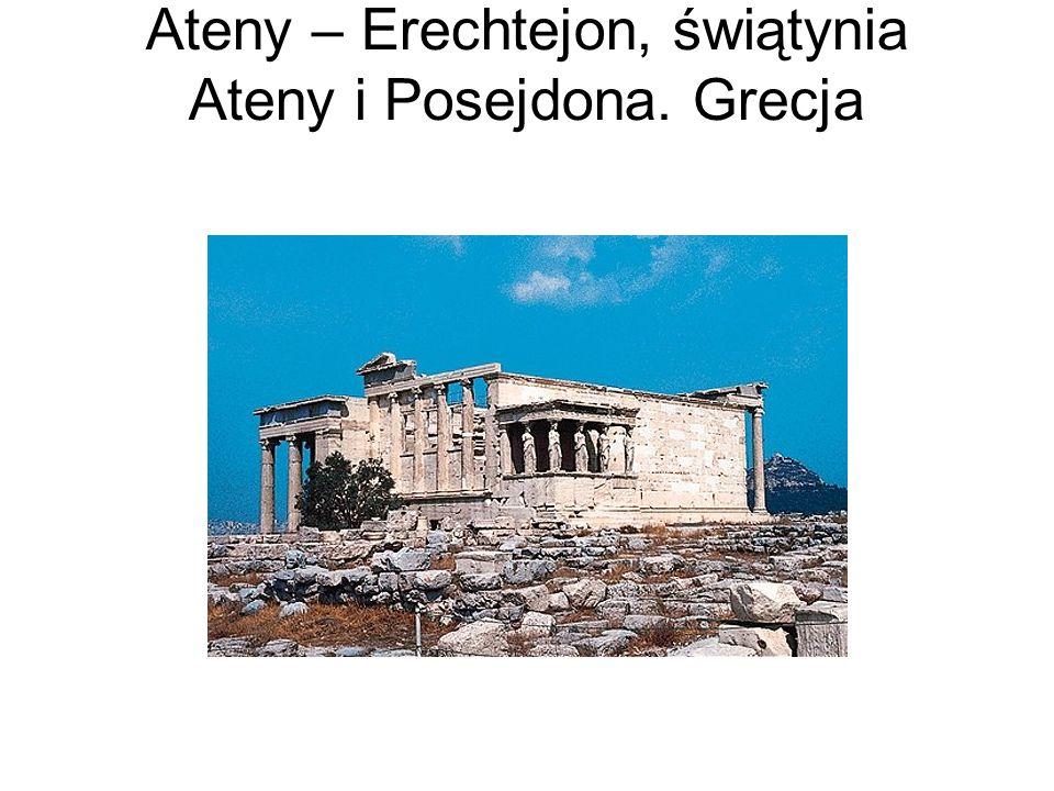 Ateny – Erechtejon, świątynia Ateny i Posejdona. Grecja