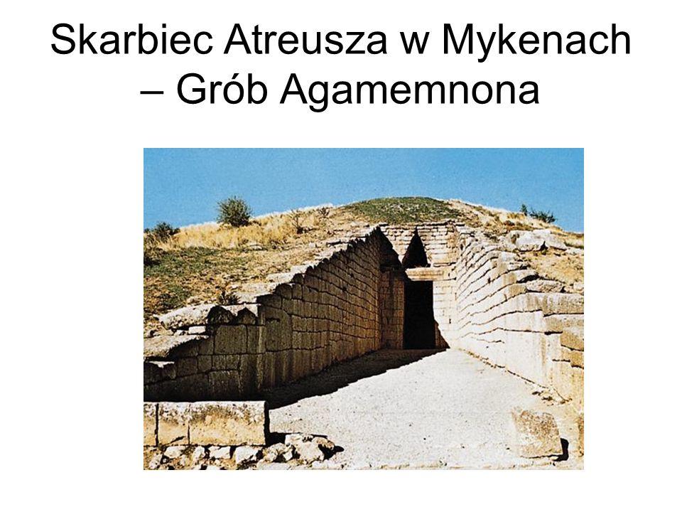 Skarbiec Atreusza w Mykenach – Grób Agamemnona