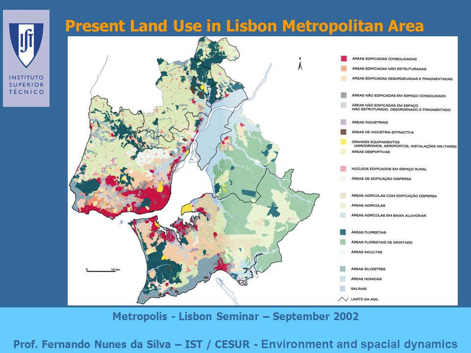 Proposed Land Use in Lisbon Metropolitan Area Metropolis - Lisbon Seminar – September 2002 Prof.