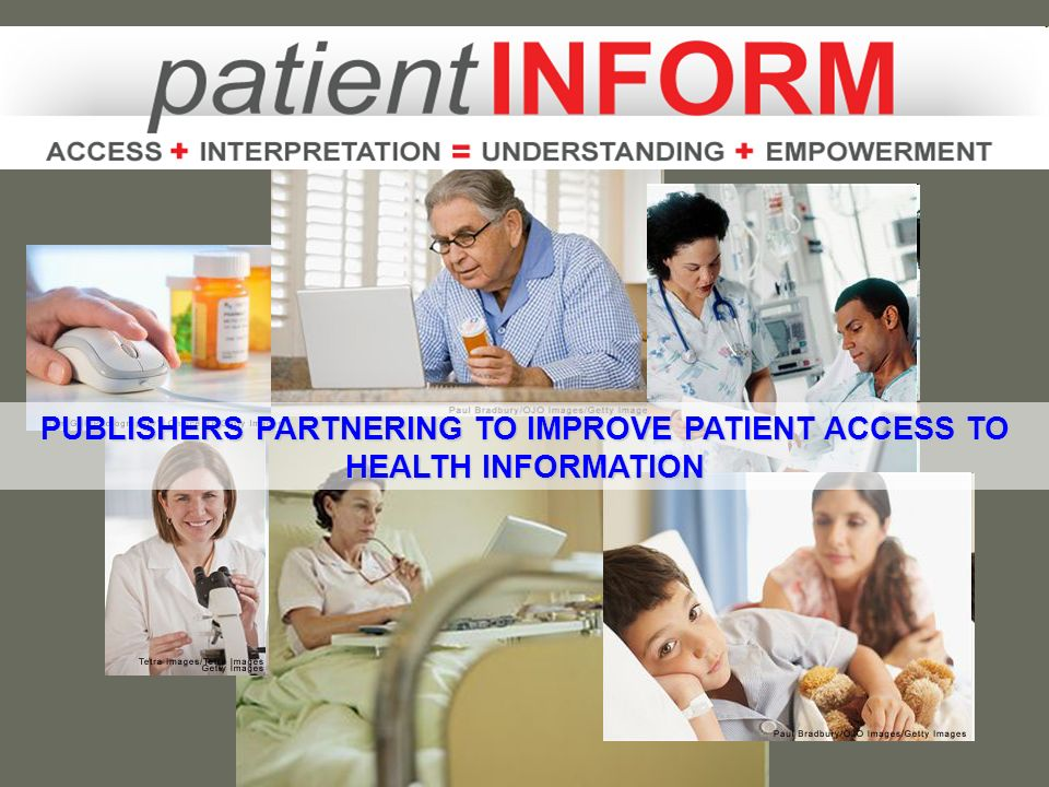 PUBLISHERS PARTNERING TO IMPROVE PATIENT ACCESS TO HEALTH INFORMATION