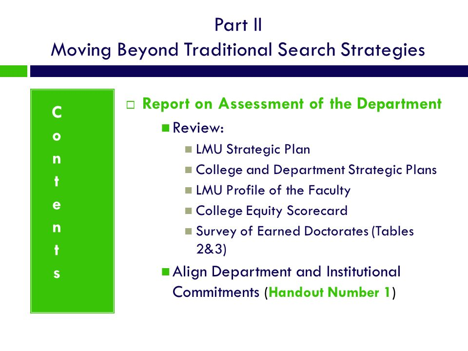 Part II Moving Beyond Traditional Search Strategies Report on Assessment of the Department Review: LMU Strategic Plan College and Department Strategic