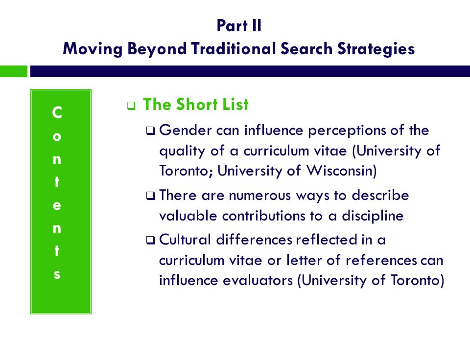Part II Moving Beyond Traditional Search Strategies The Short List Gender can influence perceptions of the quality of a curriculum vitae (University o