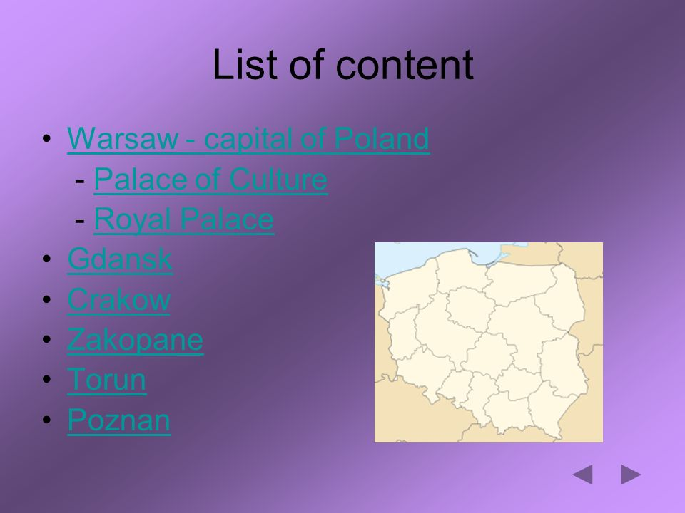 List of content Warsaw - capital of Poland - Palace of CulturePalace of Culture - Royal PalaceRoyal Palace Gdansk Crakow Zakopane Torun Poznan