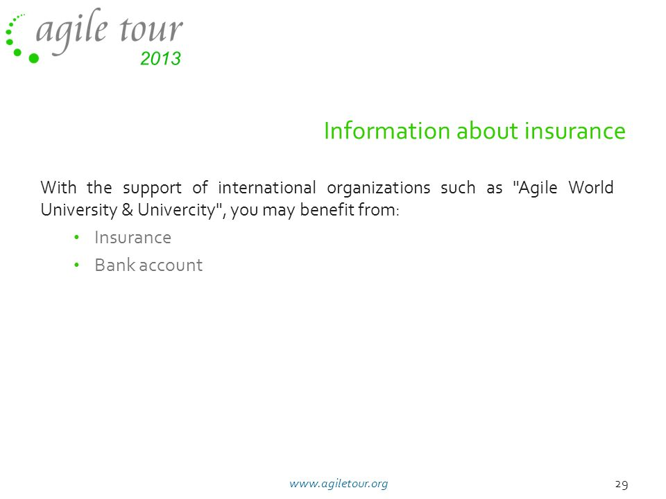 Information about insurance With the support of international organizations such as