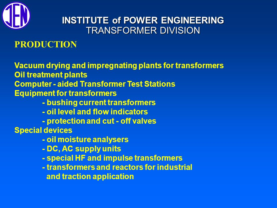 INSTITUTE of POWER ENGINEERING,Transformer Division Project www.SUPERTRAFO.pl