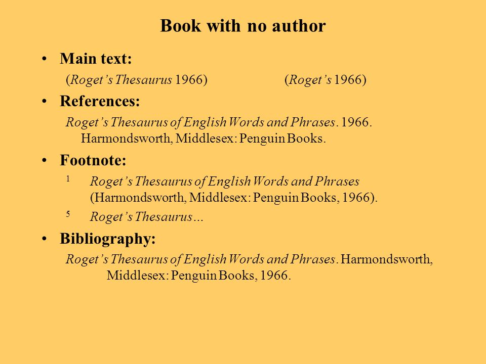 Book with no author Main text: (Rogets Thesaurus 1966) (Rogets 1966) References: Rogets Thesaurus of English Words and Phrases.