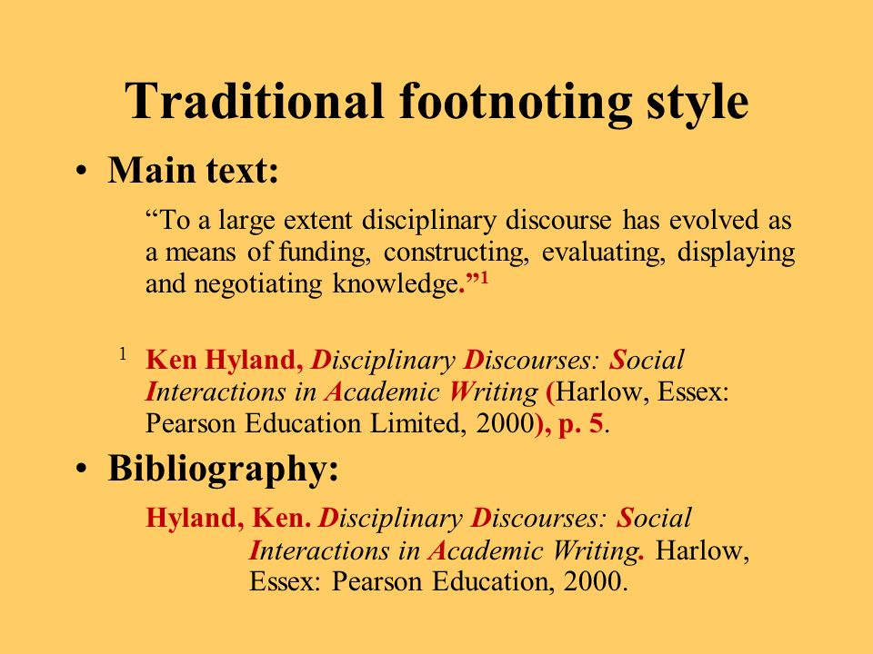 Traditional footnoting style Main text: To a large extent disciplinary discourse has evolved as a means of funding, constructing, evaluating, displayi