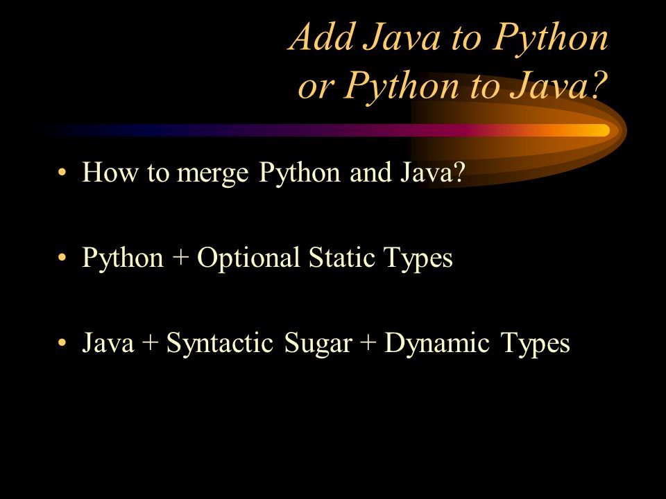 Add Java to Python or Python to Java. How to merge Python and Java.