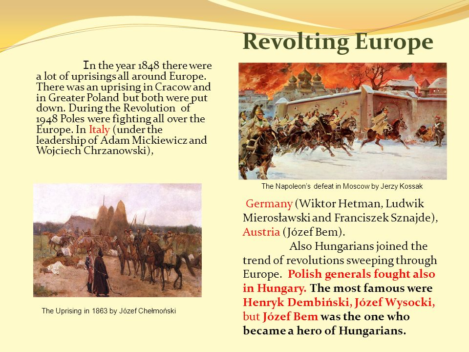 Revolting Europe I n the year 1848 there were a lot of uprisings all around Europe.
