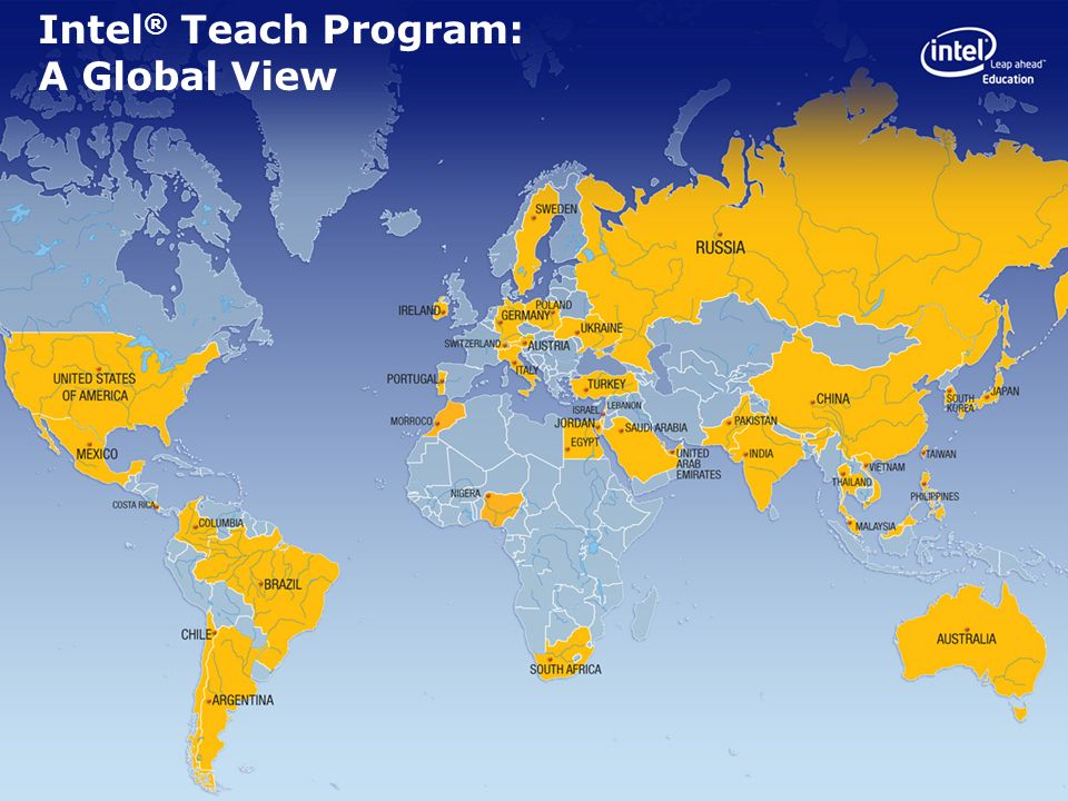Intel ® Teach Program: A Global View