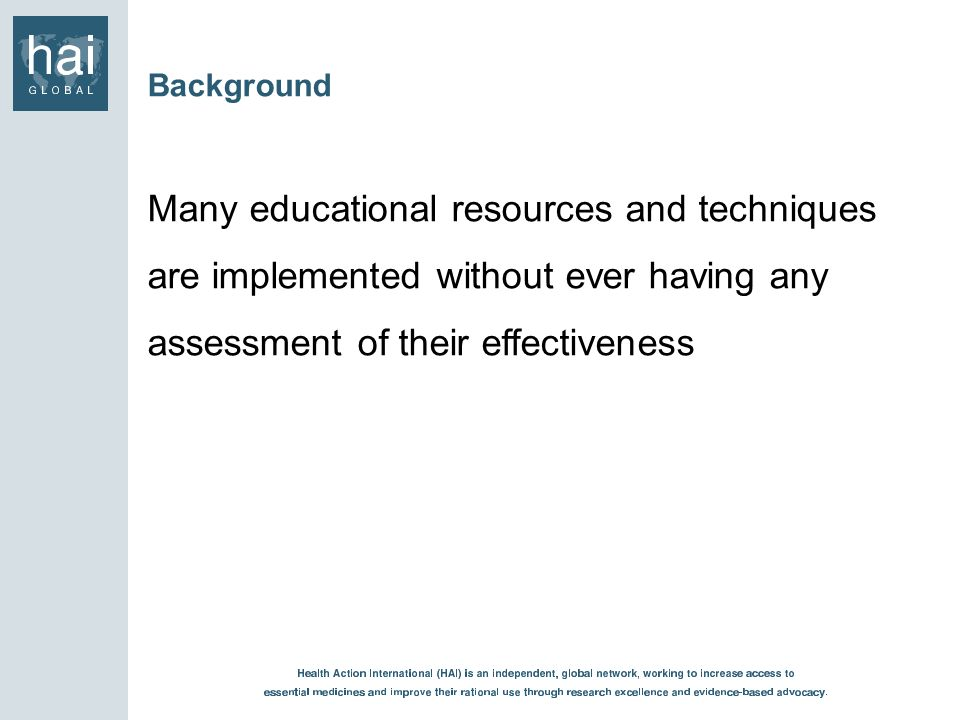 Background Many educational resources and techniques are implemented without ever having any assessment of their effectiveness