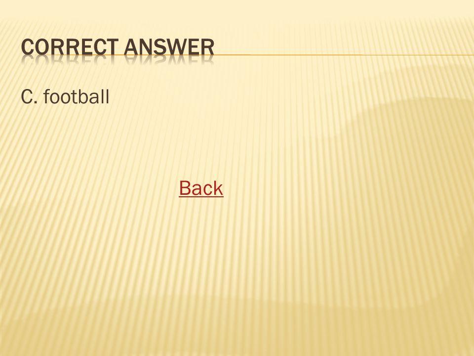 C. football Back