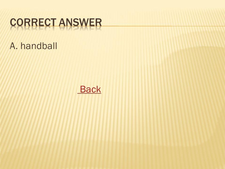 A. handball Back