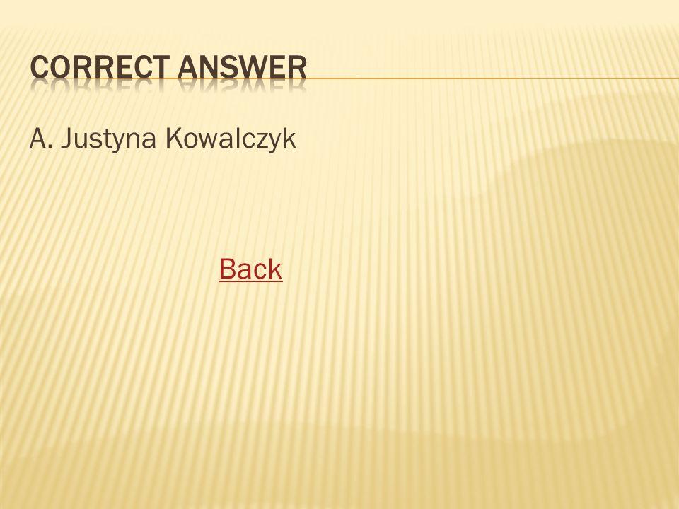 A. Justyna Kowalczyk Back